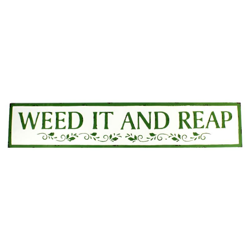Weed It and Reap Sign