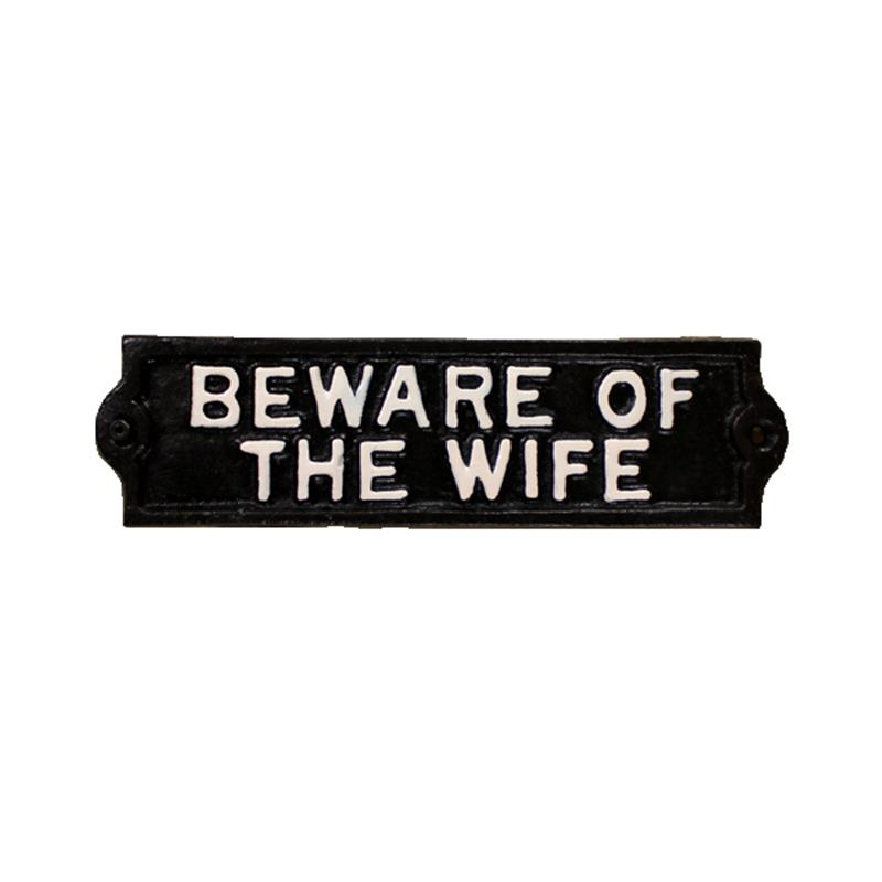 Beware of Wife Sign