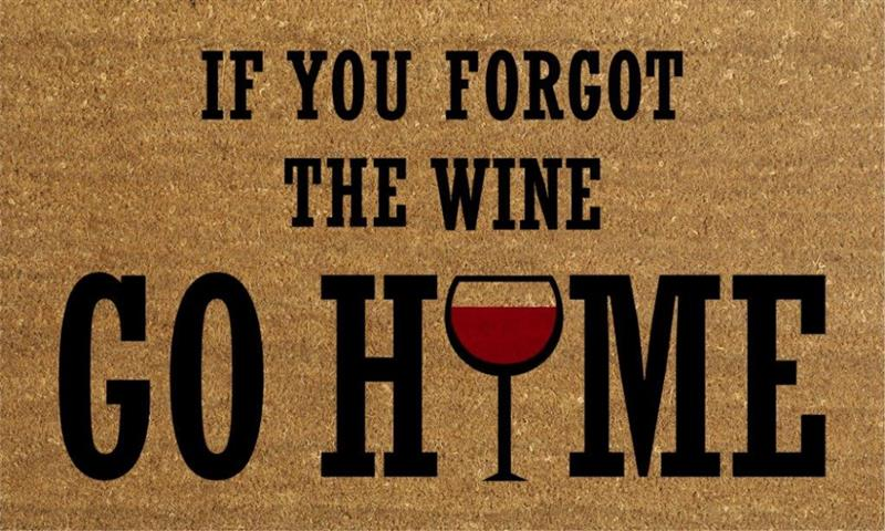 Forgot Wine Go Home DoorMat
