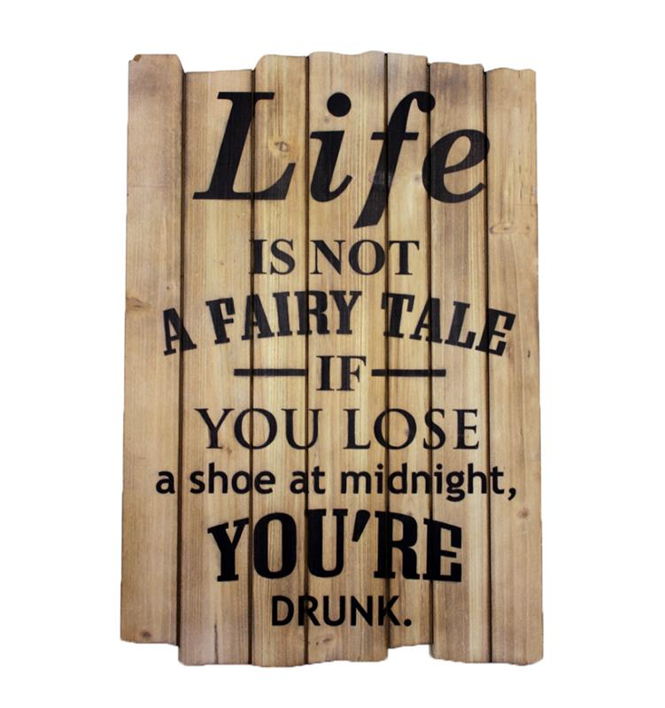 Life Not a Fairy Tale Plaque