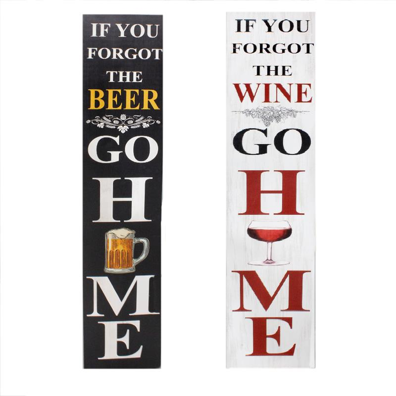 Porch Sign Wine / Beer Go Home