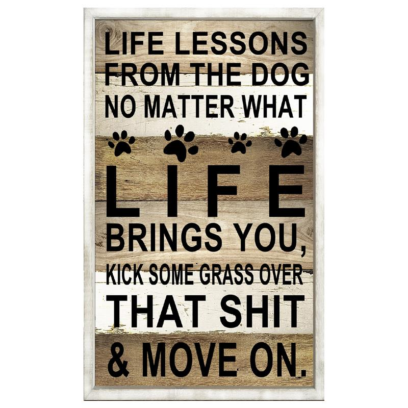 Dog Life Lessons Plaque