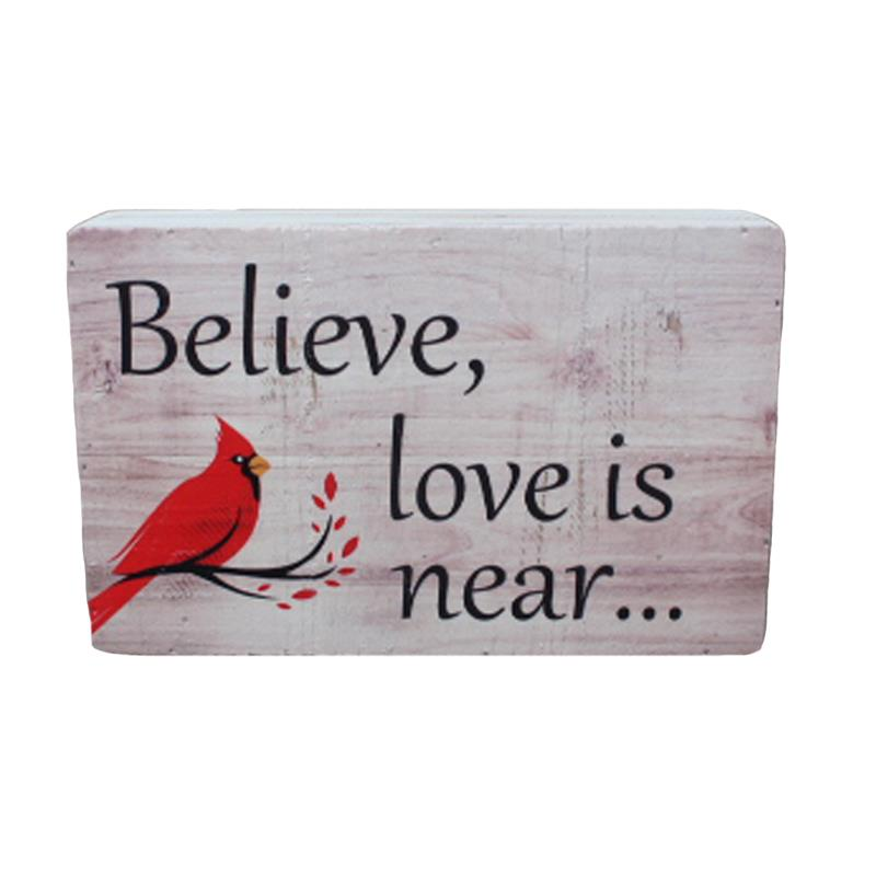 Believe Love Is Near Box Sign