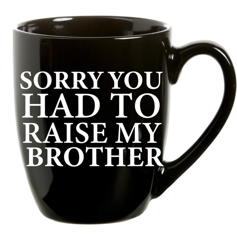 Mug Sorry Brother 21oz