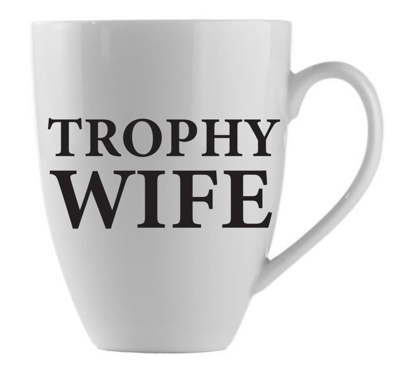 Mug Trophy Wife  21oz