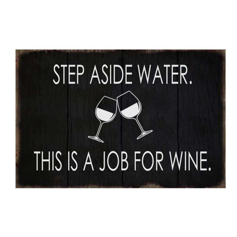 Step Aside Water Wine Sign