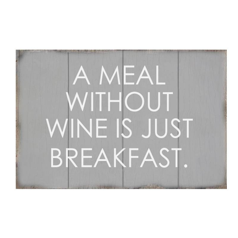A Meal Without Wine Sign