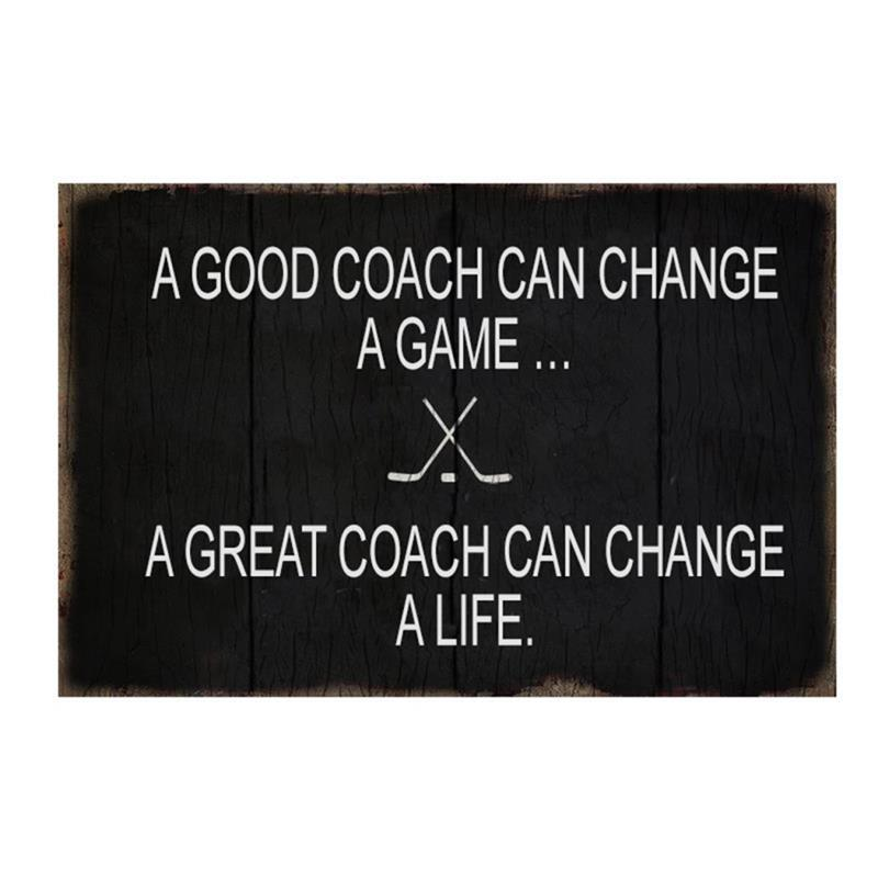 A Good Coach Sign