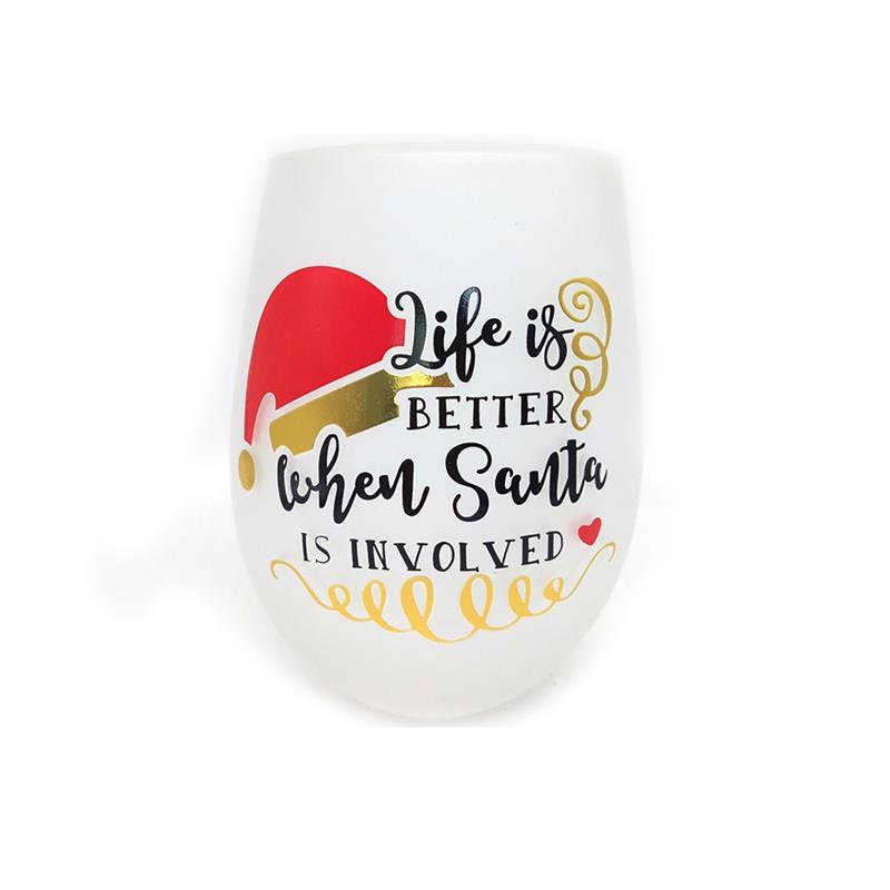 Life Is Better Wine Glass*
